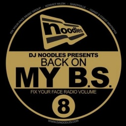 DJ Noodles - Back On My BS