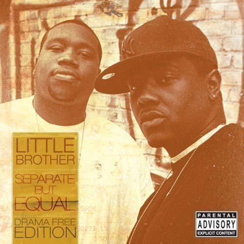 Little Brother - Separate But Equal(Drama Free Edition) 2008