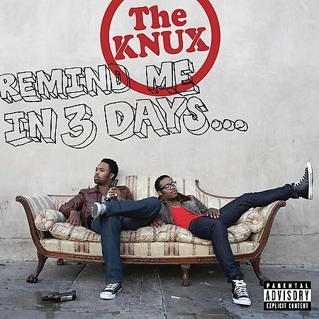 The KnuX - Remind Me In 3 Days (Interscope / 2008)
