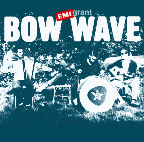 Bow Wave - EMIgrant (EMI/2004)