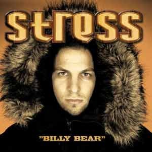 Stress - Billy Bear (Universal Music /2003 )