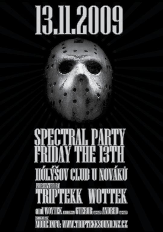 SPECTRAL PARTY FRIDAY 13TH