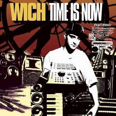 DJ Wich - Time Is Now 2004